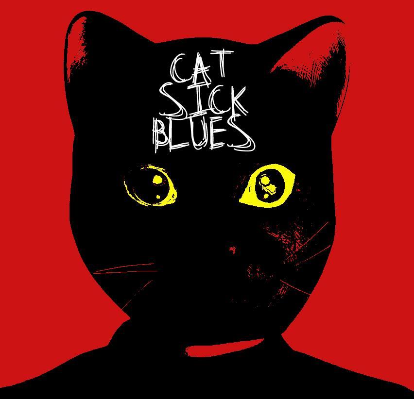 Cat Sick Blues